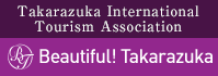 Takarazuka International Tourism Association  Beautiful! Takarazuka